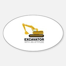 Excavator With An Attitude Decal