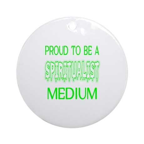 ...Spiritualist Medium... Ornament (Round)
