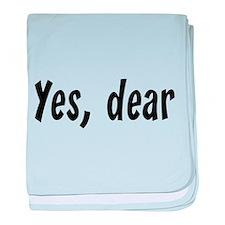 Yes, dear baby blanket