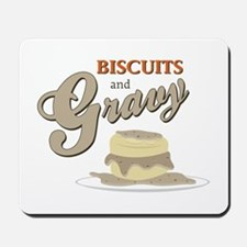 Biscuits & Gravy Mousepad