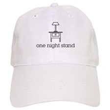 one night stand Baseball Cap