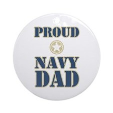 Proud Navy Dad Military Ornament (Round)