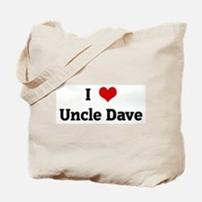 I Love Uncle Dave Tote Bag