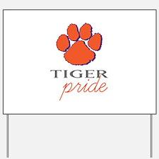 Tiger Pride Yard Sign