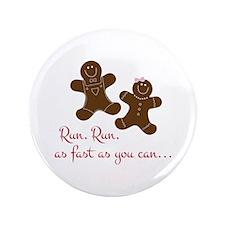 "Fast Gingerbread Man 3.5"" Button"