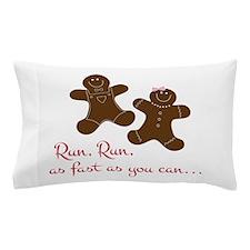Fast Gingerbread Man Pillow Case