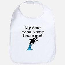 My Aunt Loves Me Whale (Custom) Bib