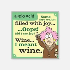 """Aunty Acid: Filled with Win Square Sticker 3"""" x 3"""""""