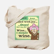 Aunty Acid: Filled with Wine Tote Bag
