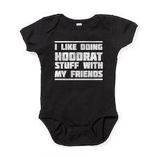 I like doing hoodrat stuff with my friends Baby Bo