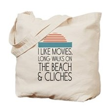 I like movies, long walks on the beach & cliches T