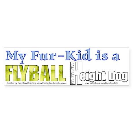 Fur Kid Height Dog Bumper Sticker