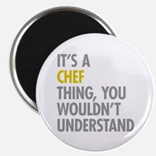"Its A Chef Thing 2.25"" Magnet (100 pack)"