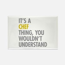 Its A Chef Thing Rectangle Magnet (100 pack)