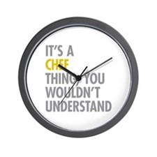 Its A Chef Thing Wall Clock