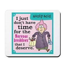 Aunty Acid: Nervous Breakdown Mousepad