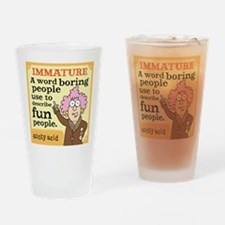 Aunty Acid: Immature Drinking Glass