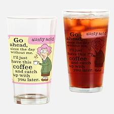 Aunty Acid: Seize the Day Drinking Glass