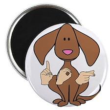 Funny Deaf dog Magnet