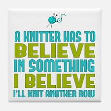 I Believe I'll Knit Tile Coaster