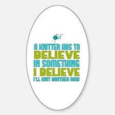I Believe I'll Knit Decal