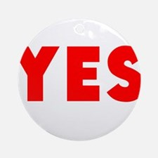 Yes Ornament (Round)