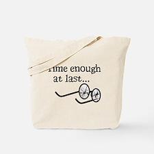 Time Enough At Last Tote Bag