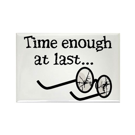 Time Enough At Last Rectangle Magnet