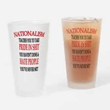 Nationalism Truth Drinking Glass