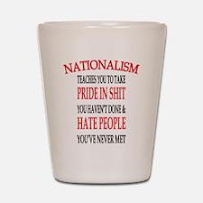 Nationalism Truth Shot Glass