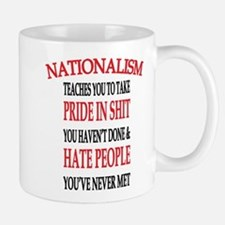 Nationalism Truth Mugs