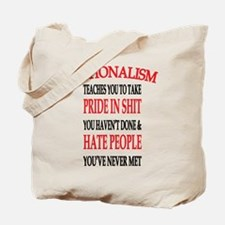 Nationalism Truth Tote Bag