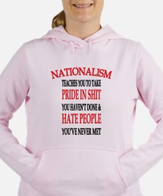Nationalism Truth Women's Hooded Sweatshirt