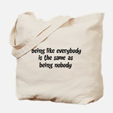 Twilight Zone Being Nobody Tote Bag