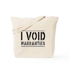 I Void Warranties Tote Bag