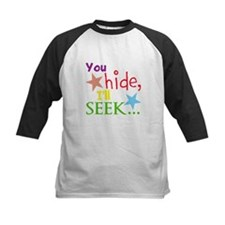 You Hide, I'll Seek... Tee
