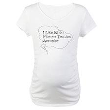 I Like When... Shirt