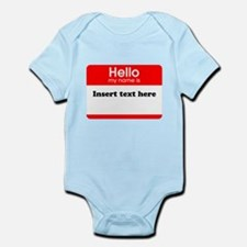 Hello my name is insert Infant Bodysuit