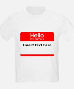 Hello my name is insert T-Shirt