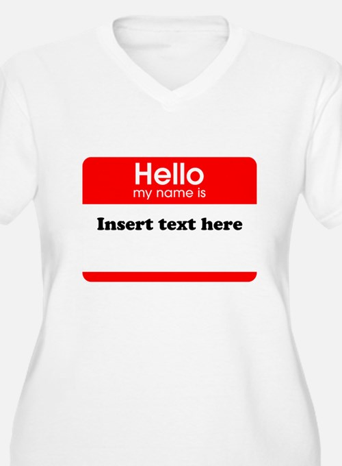 Hello my name is T-Shirt