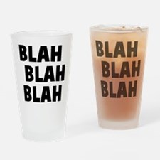 Blah Blah Blah Drinking Glass