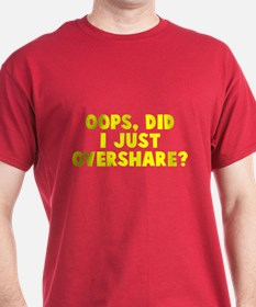 Oops Overshare T-Shirt