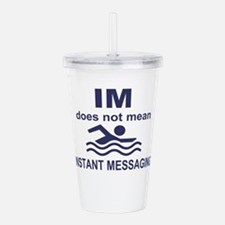 Instant Messaging Acrylic Double-wall Tumbler