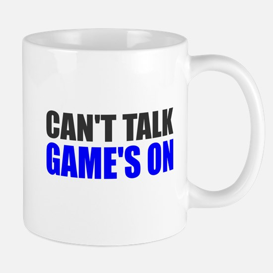 Can't talk game's on Mug