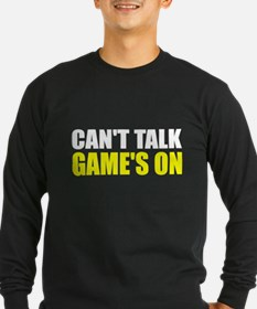 Can't talk game's on T