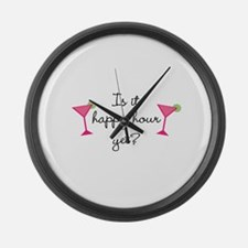 Happy Hour Yet? Large Wall Clock