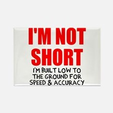 I'm not short Rectangle Magnet