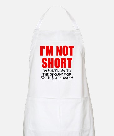 I'm not short Apron