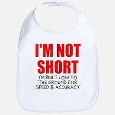 I'm not short Bib