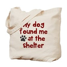 My dog shelter Tote Bag